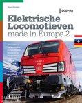 Boek Elektrische Locomotieven Made in Europe 2 Simon Wijnakkker