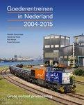 Boek Goederentreinen in Nederland 2004-2015