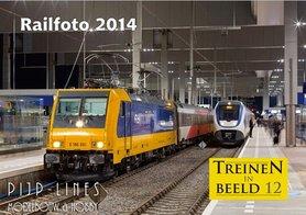 """Treinen in Beeld 12 """"Railfoto 2014"""""""