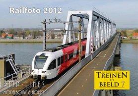 """Treinen in Beeld 7 """"Railfoto 2012"""""""