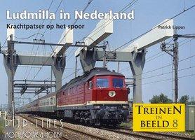 """Treinen in Beeld 8 """"Ludmilla in Nederland"""""""