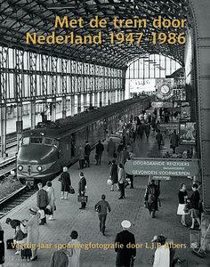 Met de trein door Nederland 1947-1986